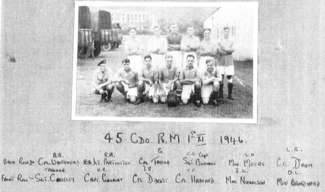 45 Commando RM   1st 11 Football team  Hong Kong 1946